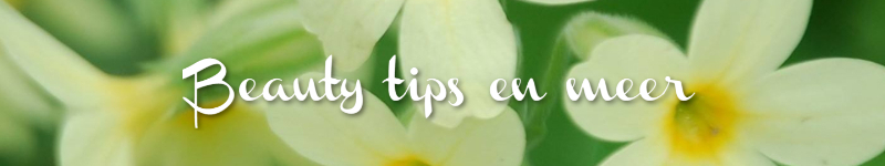 BEAUTY TIPS EN MEER